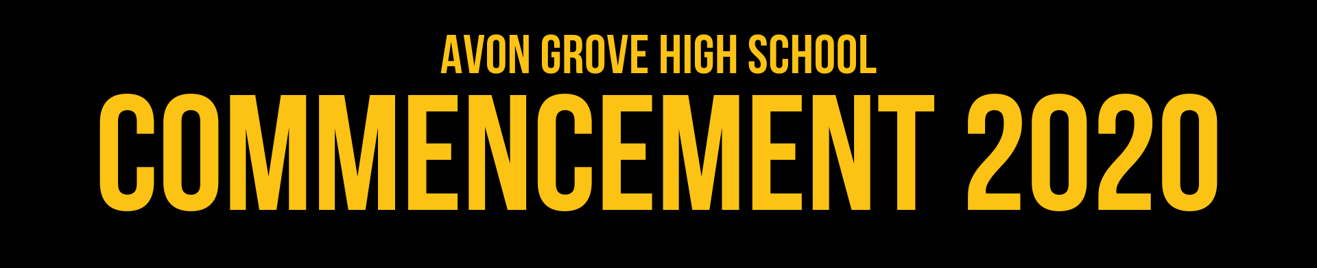 Avon Grove High School, Class of 2020 Banner