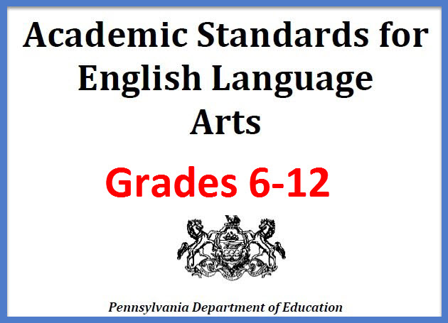 Academic Standards for English Language Arts 6-12