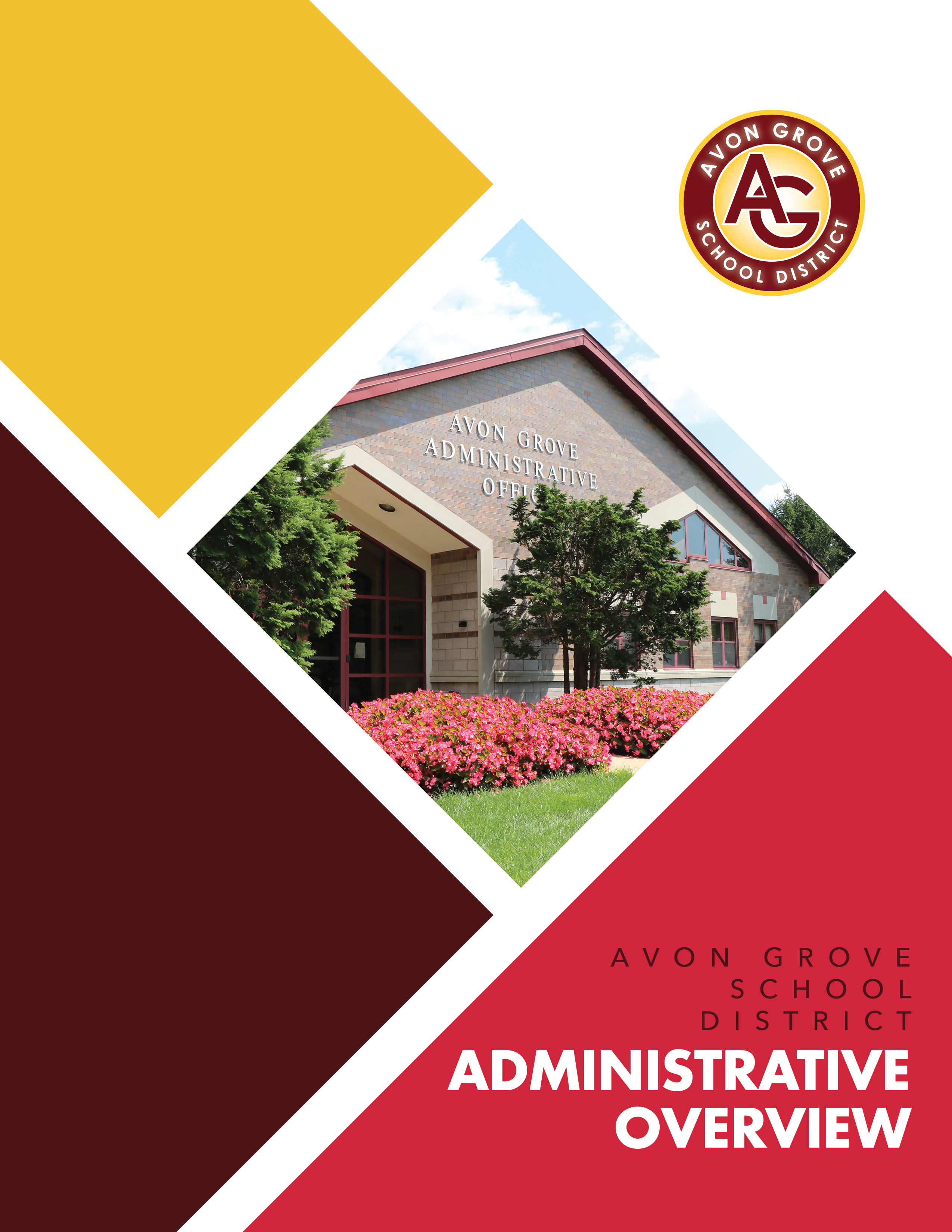 Avon Grove Administrative Overview